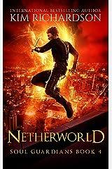 Netherworld (Soul Guardians Book 4) (English Edition) Format Kindle