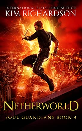 Netherworld (Soul Guardians Book 4) (English Edition)