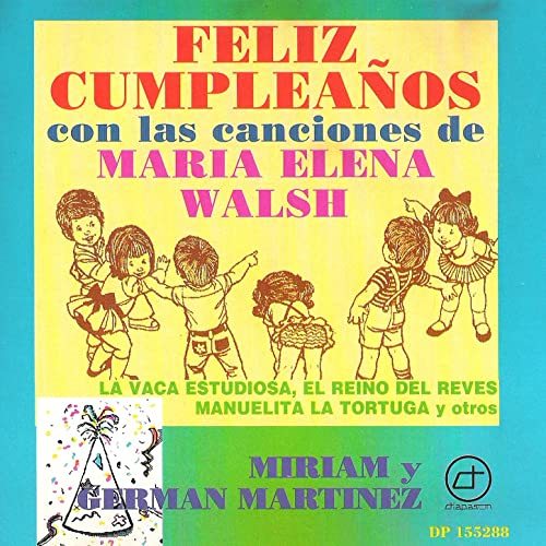 Cumpleaños Felíz by Miriam Martínez & Germán Martínez on ...