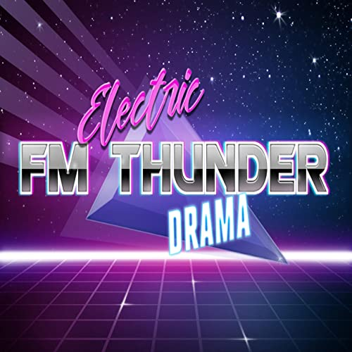 46ac080e9dd06 Electric Drama by FM Thunder on Amazon Music - Amazon.com