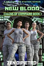 New Blood: Chains of Command Book 1
