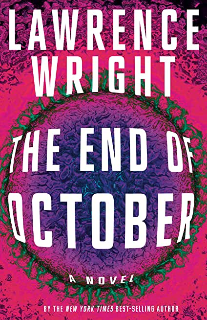 The End of October: A novel (English Edition)