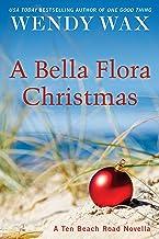 A Bella Flora Christmas (Ten Beach Road Series)