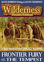 Wilderness: Frontier Fury/The Tempest (A Wilderness Western Book 18)