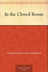 In the Closed Room (English Edition) eBook Kindle