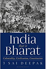 India, that is Bharat: Coloniality, Civilisation, Constitution (English Edition) Format Kindle
