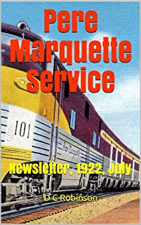 Pere Marquette Service: Newsletter, 1922, July