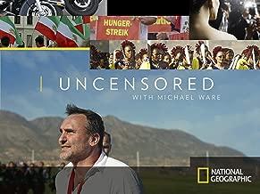 Uncensored with Michael Ware Season 1