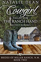 Cowgirl Fallin' for the Ranch Hand: Western Romance (Brides of Miller Ranch, N.M. Book 2) Kindle Edition
