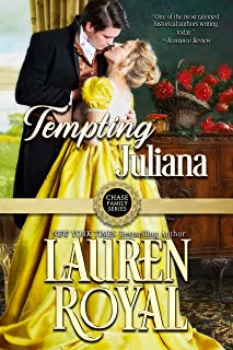Tempting Juliana (Chase Family Series: The Regency, Book 2)