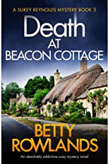 Death at Beacon Cottage: An absolutely addictive cozy mystery novel (A Sukey Reynolds Mystery Book 3) Kindle Edition