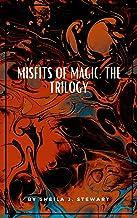 Misfits of Magic: The Trilogy