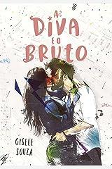 A Diva e o Bruto (Aparências 1) eBook Kindle