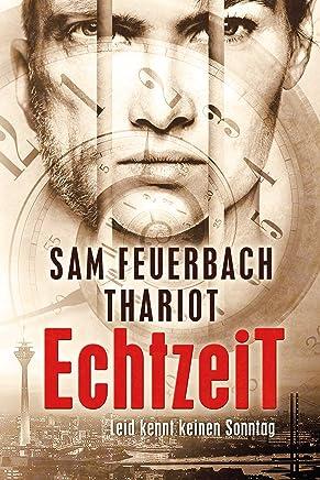 EchtzeiT Leid kennt keinen Sonntag Thriller 13Sam Feuerbach,Thariot