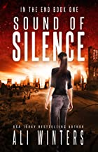 Sound of Silence (In The End duology Book 1)