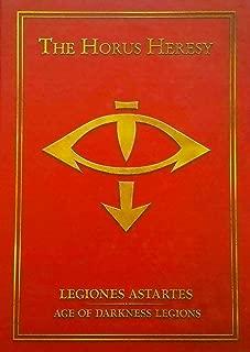 The Horus Heresy: Legiones Astartes: Age of Darkness Legions Hardcover (Warhammer 40,000 40k 30k Games Workshop Forge World)
