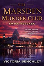 The Marsden Murder Club: Swiss Revenge - A Mystery, Suspense, Thriller - Book 1 (English Edition)