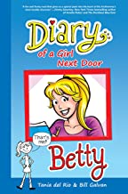 Diary of a Girl Next Door: Betty (Riverdale Diaries Book 1)