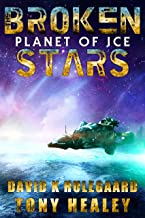 Planet of Ice (The Broken Stars Book 2)