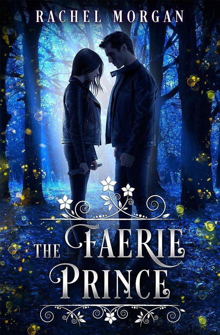 者世界に死んだ後ろ、背後、背面(部The Faerie Prince (Creepy Hollow Book 2) (English Edition)