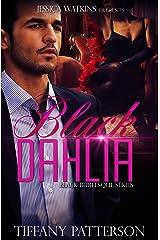 Black Dahlia: Book 2 of the Black Burlesque Series Kindle Edition