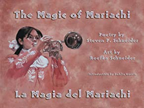 Magic of Mariachi / La Magia del Mariachi (Spanish Edition)