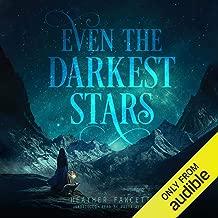 Even the Darkest Stars: Even the Darkest Stars, Book 1
