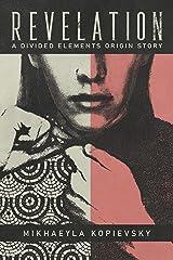 Revelation (Divided Elements Book 0.5): A subversive dystopian novella Kindle Edition