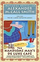 The Handsome Man's De Luxe Café: No. 1 Ladies' Detective Agency (15) (No 1. Ladies' Detective Agency)
