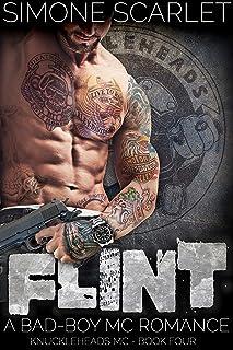 Flint: A Bad-Boy Motorcycle Club MC Romance (The Knuckleheads MC Book 4)