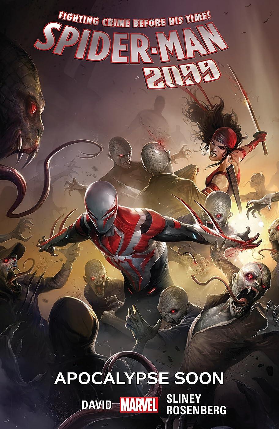 広々教世紀Spider-Man 2099 Vol. 6: Apocalypse Soon (Spider-Man 2099 (2015-2017)) (English Edition)