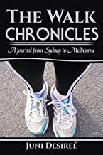 The Walk Chronicles: A journal from Sydney to Melbourne