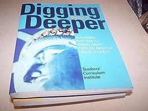 Digging Deeper Book 2 (History Alive! Pursuing American Ideals, Units 5-9)