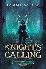 A Knight's Calling: A Shackled Verities Story (The Shackled Verities) Kindle Edition