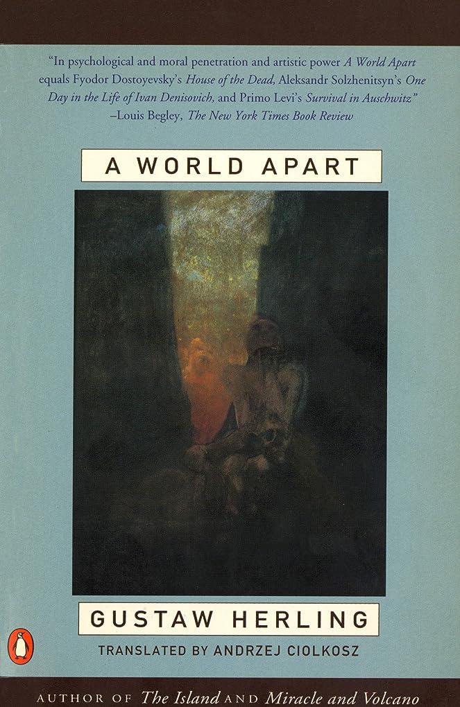 ペルソナ悲しみカリキュラムA World Apart: Imprisonment in a Soviet Labor Camp During World War II (English Edition)