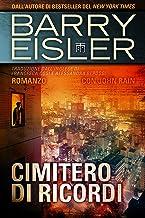 Cimitero di Ricordi: Romanzo con John Rain (Assassino John Rain Vol. 8) (Italian Edition)