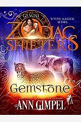 Gemstone: A Zodiac Shifters Paranormal Romance: Gemini (Wylde Magick Book 1) Kindle Edition