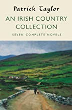An Irish Country Collection: Seven Complete Novels (Irish Country Books)