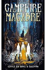 Campfire Macabre Kindle Edition