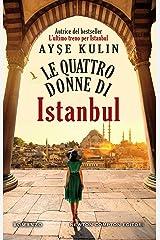 Le quattro donne di Istanbul (Italian Edition) Kindle Edition