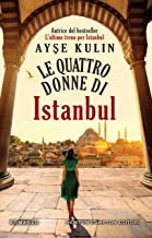 Le quattro donne di Istanbul (Italian Edition)