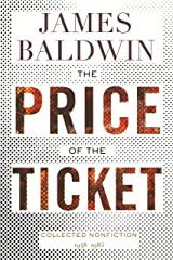 The Price of the Ticket: Collected Nonfiction: 1948–1985 Kindle Edition