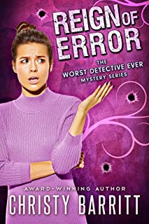 Reign of Error (The Worst Detective Ever Book 2)