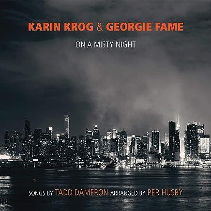 Karin Krog - Karin Krog & Georgie Fame: On A Misty Night - Songs by Tadd Dameron (2019) LEAK ALBUM