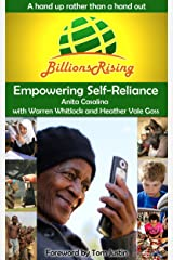 Billions Rising: Empowering Self-Reliance Around the Globe Kindle Edition