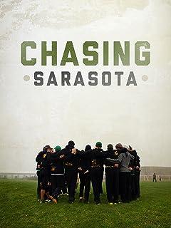 Chasing Sarasota