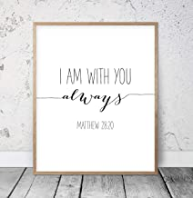 Bible Verse Printable I Am With You Always Matthew 28:20 Typography Poster Bible Quote Boy Nursery Christian Wall Art Scripture Print Wood Pallet Design Wall Art Sign Plaque with Frame wooden sign