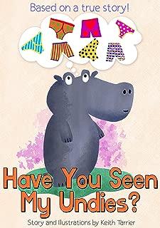 Have You Seen My Undies?