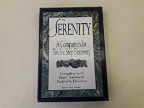 Serenity: A Companion for Twelve Step Recovery : Complete With New Testament Psalms and Proverbs/New King James Version/Black Bonded Leather