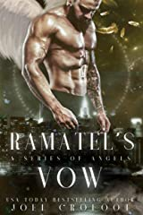 Ramatel's Vow: An angel paranormal romance (A Series of Angels Book 2) Kindle Edition